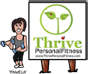 Thrive Personal Fitness – Pamela Hernandez, Certified Personal Trainer, Lifest